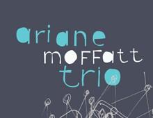 Ariane Moffatt Trio
